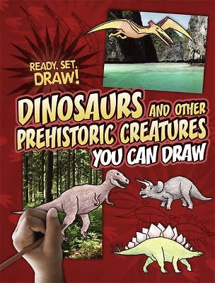 Dinosaurs and Other Prehistoric Creatures You Can Draw (Ready, Set, Draw!), Stoc