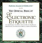 The Official Book of Electronic Etiquette, Winters, Anne, Winters, Charles, Good
