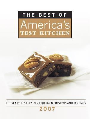 The Best of America's Test Kitchen 2007: The Year's Best Recipes, Equipment Rev