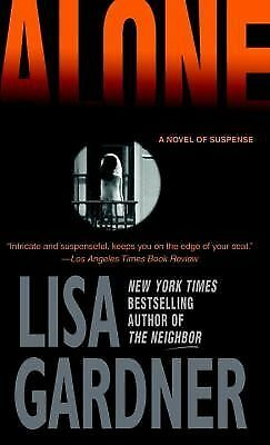 Alone: A Novel of Suspense (Detective D.D. Warren Novels), Lisa Gardner, Good Co