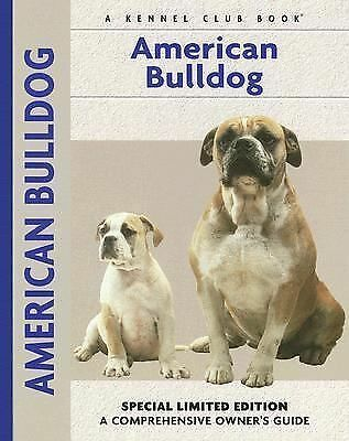 American Bulldog (Comprehensive Owner's Guide), Fishman, Abe, Very Good Book