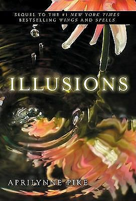 Illusions (Wings), Pike, Aprilynne, Good Condition, Book