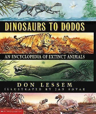 Dinosaurs to Dodos: An Encyclopedia of Extinct Animals, Lessem, Don, Good Book