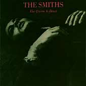 The Queen is Dead by Smiths, The Smiths
