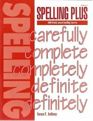 Spelling Plus:  1000 Words toward Spelling Success, Susan C. Anthony, Good Book