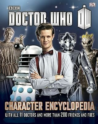 Doctor Who: Character Encyclopedia by Gibson, Annabel, Laing, Moray, Loborik, J