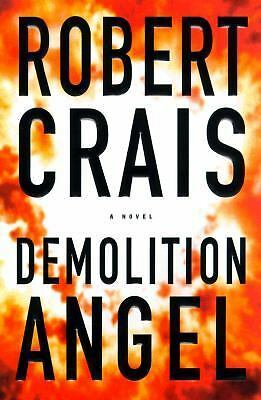 Demolition Angel, Robert Crais, Good Condition, Book
