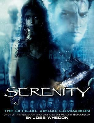 Serenity Official Visual Companion Whedon, Joss