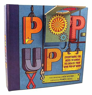 Pop-Up: Everything You Need to Create Your Own Pop-Up Book, Wickings, Ruth, Good