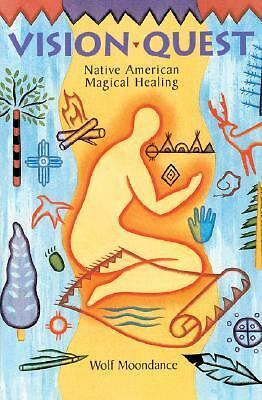 Vision Quest: Native American Magical Healing