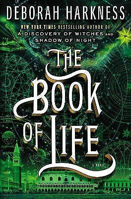 The Book of Life: A Novel (All Souls Trilogy), Harkness, Deborah, Good Condition