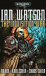The Inquisition War (Warhammer 40,000 Omnibus), Watson, Ian, Good Book