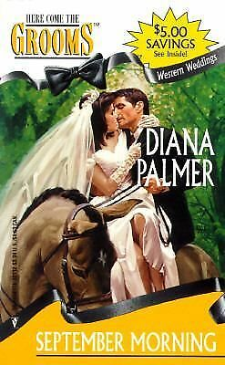 September Morning  (Western Weddings) (Here Come the Grooms), Diana Palmer, Good