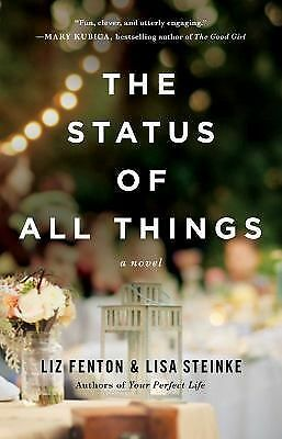 The Status of All Things: A Novel, Steinke, Lisa, Fenton, Liz, Good Book