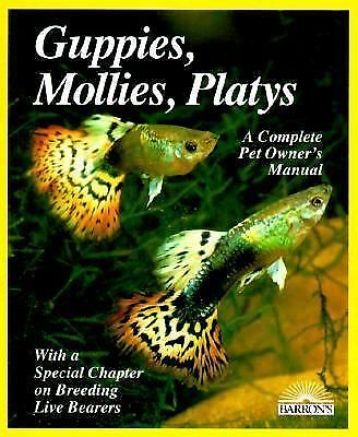 Guppies, Mollies and Platys (Complete Pet Owner's Manuals), H. Hieronimus, Good