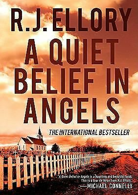 A Quiet Belief in Angels: A Novel, Ellory, R.J., Good Book