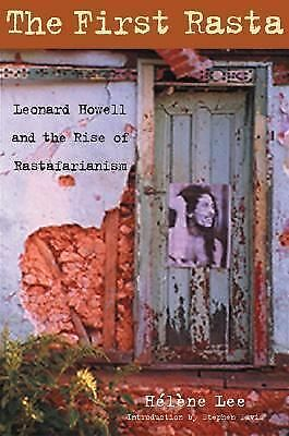 The First Rasta: Leonard Howell and the Rise of Rastafarianism, Lee, Hélène, Goo