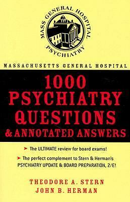 Massachusetts General Hospital 1000 Psychiatry Questions & Annotated Answers, Jo