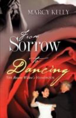 From Sorrow to Dancing, Kelly, Marcy, Good Book