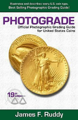 Photograde: Official Photographic Grading Guide for United States Coins, 19th Ed
