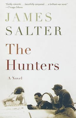 The Hunters: A Novel, James Salter, Good Book