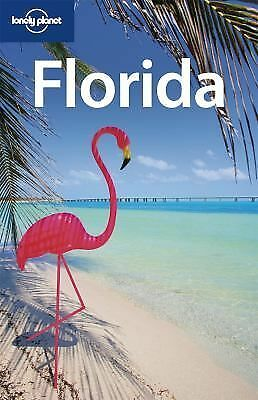 Lonely Planet Florida (Regional Travel Guide), Willy Volk, Adam Karlin, Beth Gre