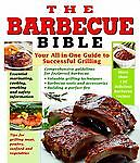 The Barbecue Bible Editors of Publications International Ltd.