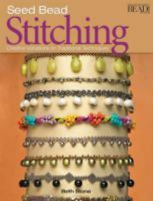 Seed Bead Stitching, Stone, Beth, Good Condition, Book