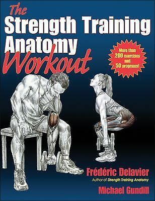 Strength Training Anatomy Workout, The by Delavier, Frederic, Gundill, Michael