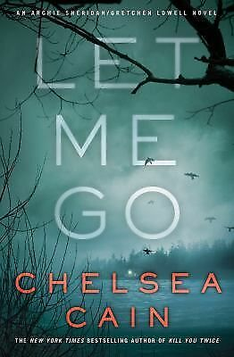 Let Me Go (Archie Sheridan & Gretchen Lowell), Cain, Chelsea, Good Condition, Bo