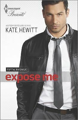 Expose Me (Fifth Avenue), Hewitt, Kate, Acceptable Condition, Book