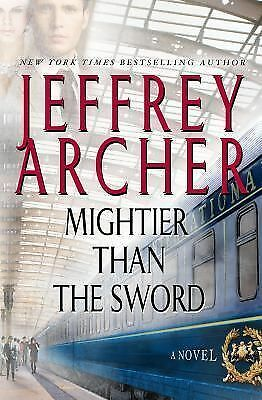Mightier than the Sword: A Novel (The Clifton Chronicles), Archer, Jeffrey, Good