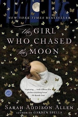 The Girl Who Chased the Moon: A Novel, Sarah Addison Allen, Good Book