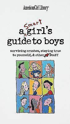 A Smart Girl's Guide to Boys (American Girl) (American Girl Library), Nancy Holy