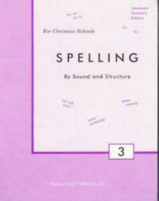 Spelling By Sound and Structure, Rod and Staff  Publishers, Good Book
