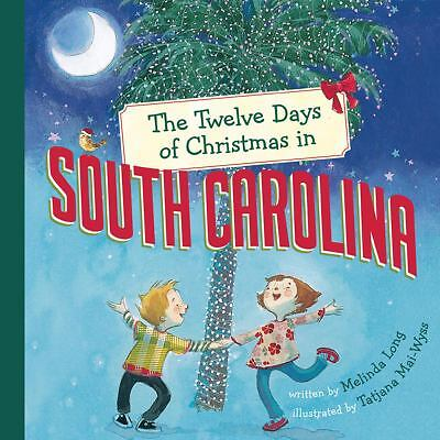 The Twelve Days of Christmas in South Carolina (The Twelve Days of Christmas in