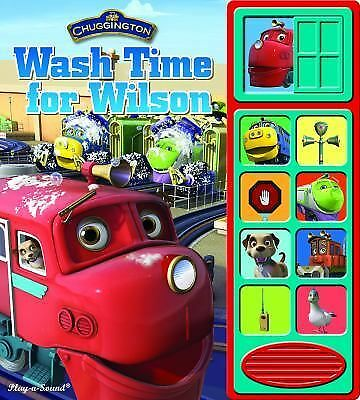 Chuggington: Wash Time for Wilson (Lift-a-Flap Sound Book), Mark Rader, Editors