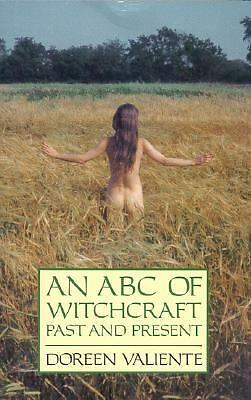 An ABC of Witchcraft Past and Present by Valiente, Doreen