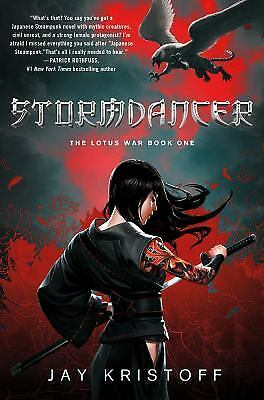 Stormdancer (The Lotus War Book One) by Kristoff, Jay