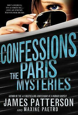 Confessions: The Paris Mysteries by Patterson, James, Paetro, Maxine