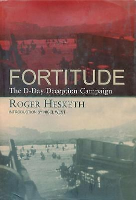 Fortitude: The D-Day Deception Campaign, Roger Hesketh, Good Book
