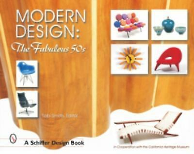 Modern Design: The Fabulous 50s (Schiffer Design Book), , Good Book