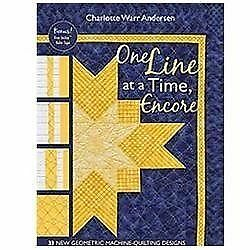 One Line at a Time, Encore: 33 New Geometric Machine- Quilting Designs, Andersen