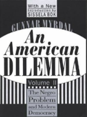 An American Dilemma: The Negro Problem and Modern Democracy (Black and African-A