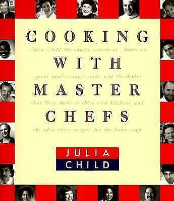 Cooking with Master Chefs, Child, Julia, Good Condition, Book