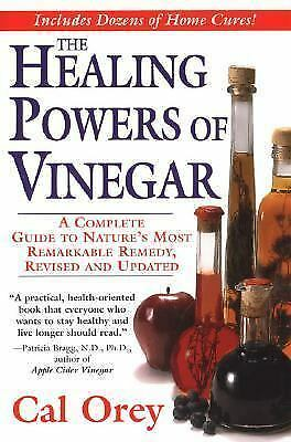 The Healing Powers of Vinegar, Revised and Updated, Orey, Cal, Good Condition, B