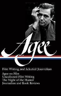 James Agee: Film Writing and Selected Journalism (Library of America), Agee, Jam