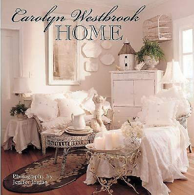 Carolyn Westbrook Home by Westbrook, Carolyn
