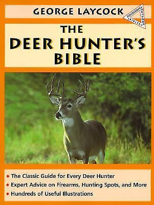 The Deer Hunters Bible, Laycock, George, Good Condition, Book