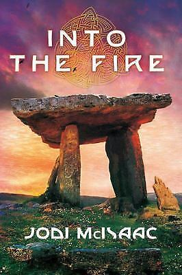 Into the Fire (The Thin Veil), McIsaac, Jodi, Good Condition, Book